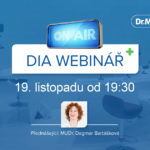 DIA webinář II – vysílaní MUDr. Dagmar Bartáškové / Dr. MAX